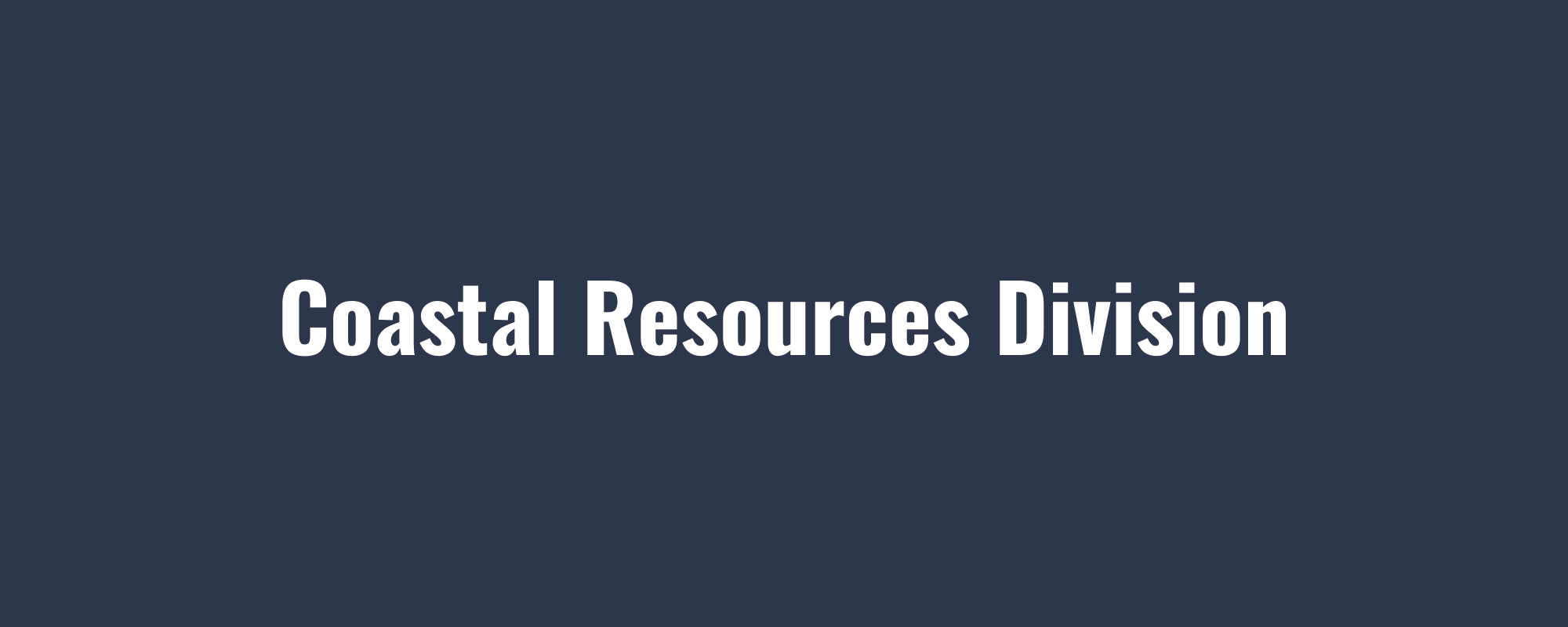 Coastal Resources Division