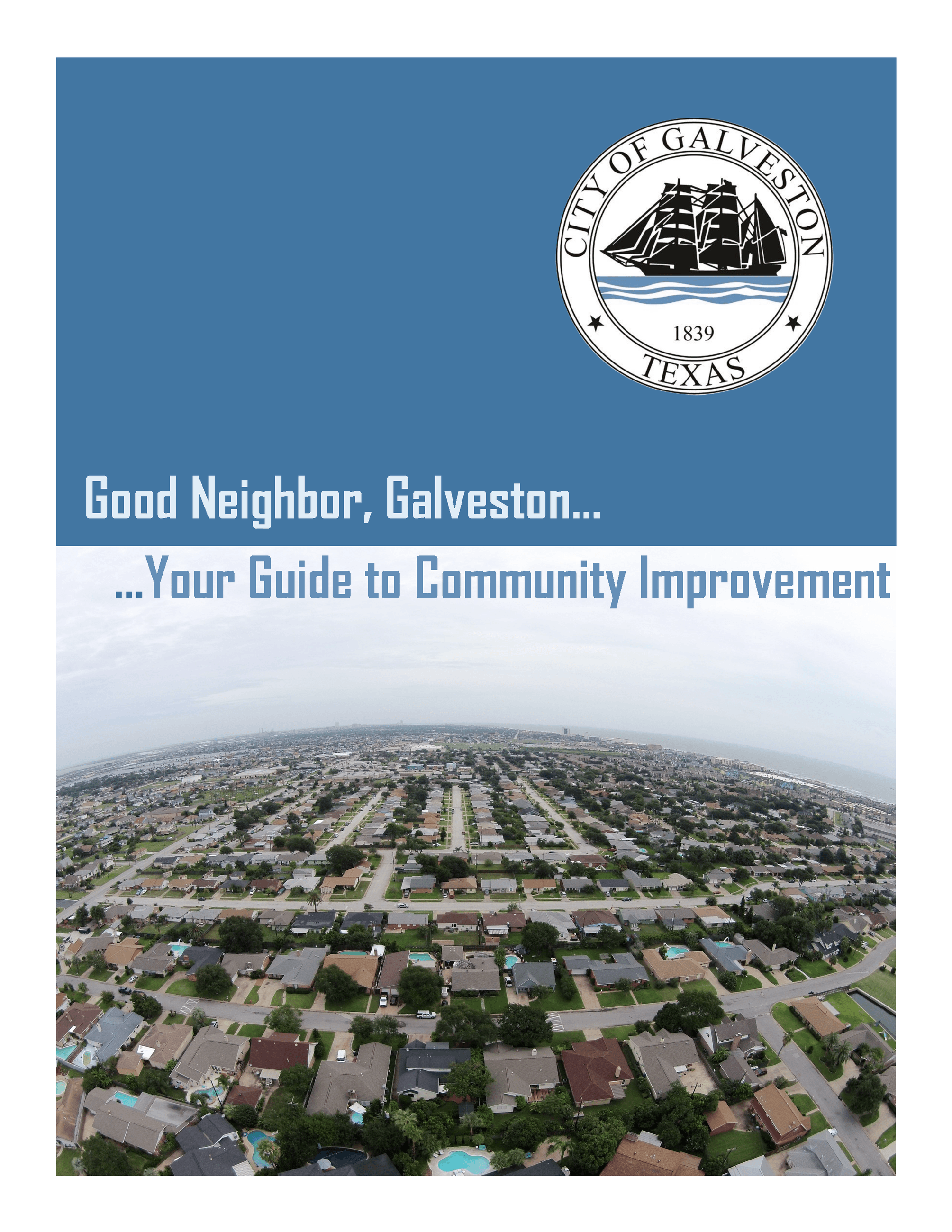 Good Neighbor Galveston Guidebook - click here for a quick code reference for private property maint